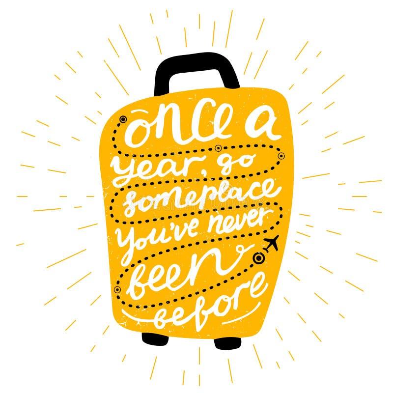 De citaten van de reisinspiratie op koffersilhouet Één keer per jaar, ga someplace u nooit voordien zijn geweest Motivatie voor royalty-vrije illustratie
