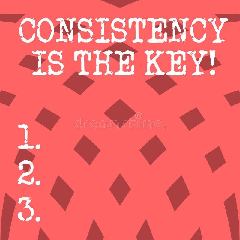 De conceptuele hand die tonend Consistentie is de Sleutel schrijven Bedrijfsfoto die volledige Toewijding demonstreren aan een Ta stock illustratie