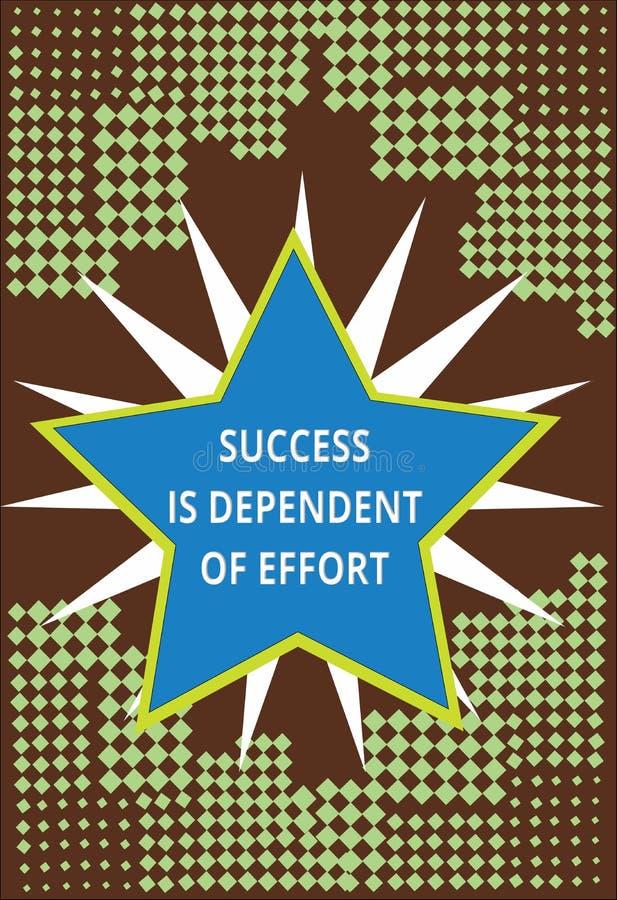 De conceptuele hand die tonend Succes is Afhankelijk van Inspanning schrijven De bedrijfsfototekst levert inspanning om Verblijf  stock illustratie