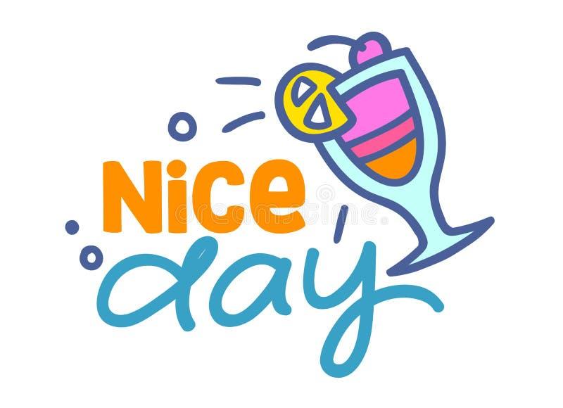 De Dag Kleurrijke Typografie van Nice met Krabbelelementen, Cocktaildrank in Glas, Bar, het Etiket van de Nachtclub of Kenteken M royalty-vrije illustratie