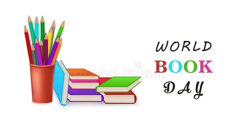 De dagaffiche of banner van het wereldboek met stapel potloden De vectorillustratie van het onderwijsconcept Stapel van boeken royalty-vrije illustratie