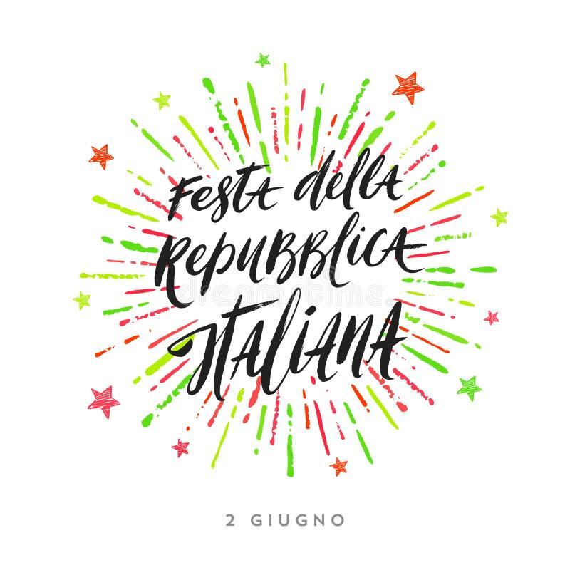 De daghand getrokken illustratie van de Italiaanse Republiek Borstel het van letters voorzien groet en kleurrijke vuurwerkuitbars stock illustratie