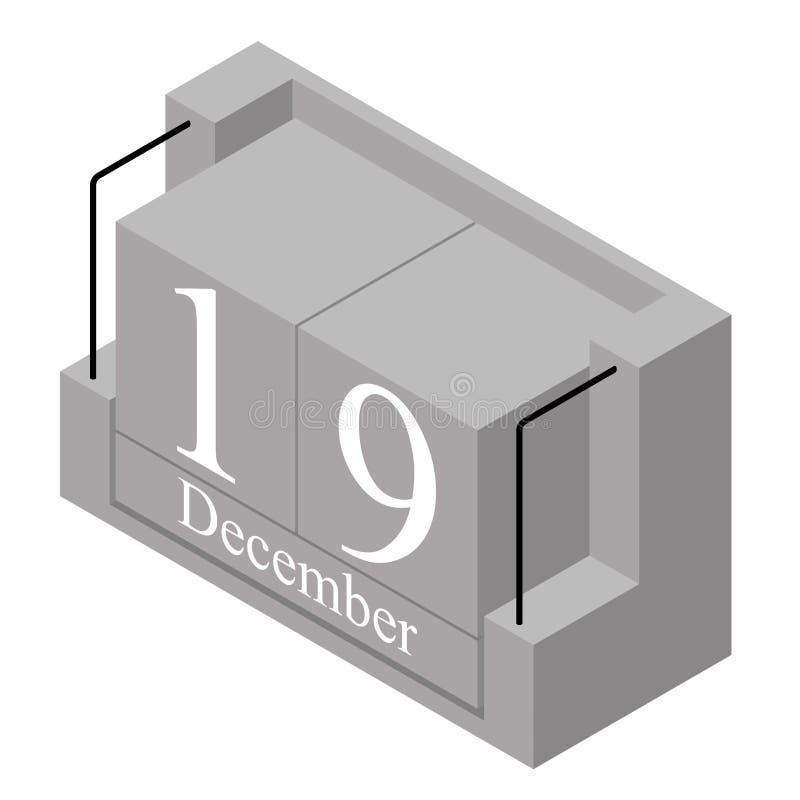 19 de dezembro data em um calendário do só dia Data atual cinzenta 19 do calendário de bloco de madeira e mês dezembro isolado no ilustração royalty free