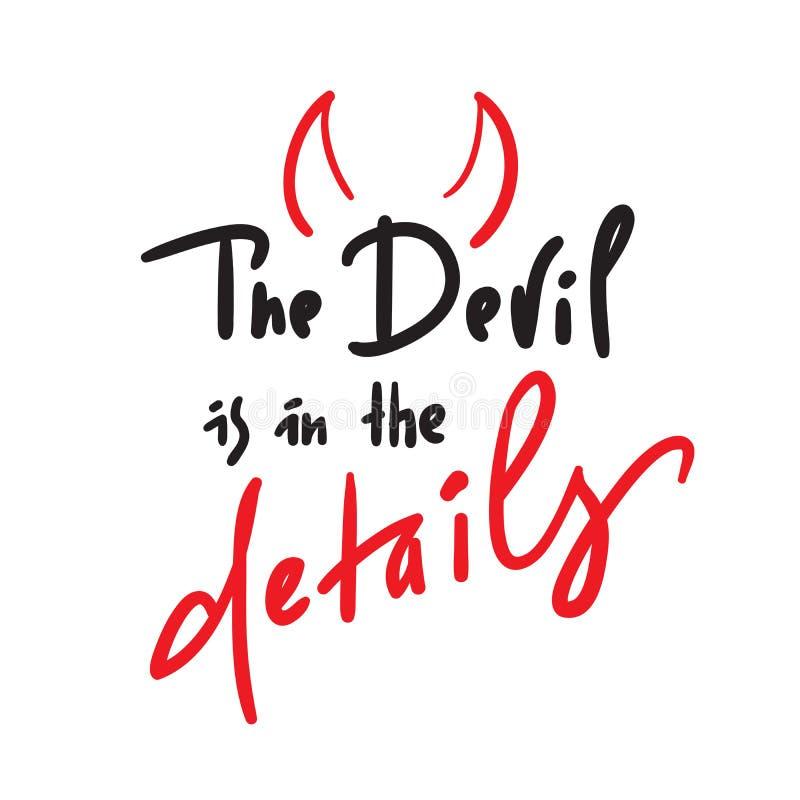 De Duivel is in de details - inspireer en motievencitaat Hand het getrokken mooie van letters voorzien stock illustratie