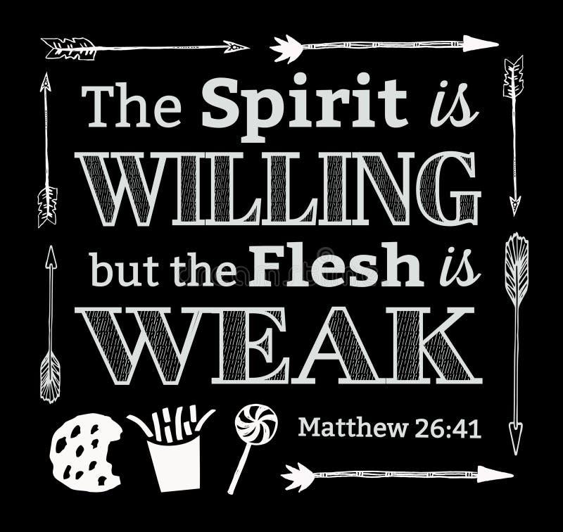 De Geest is Gewillig maar het Vlees is Zwak vector illustratie