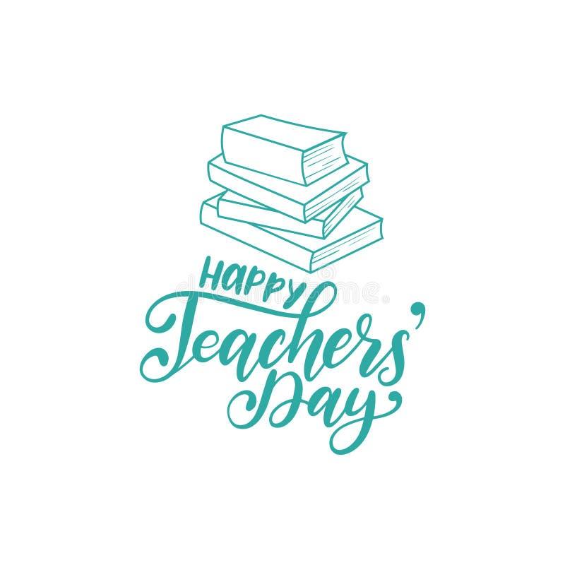 De gelukkige affiche van de Lerarendag, kaart Het vectorhand van letters voorzien op witte achtergrond stock illustratie