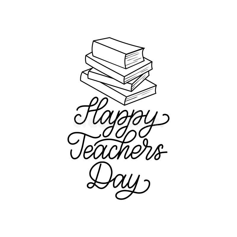 De gelukkige affiche van de Lerarendag, kaart Het vectorhand van letters voorzien op witte achtergrond Het concept van het vakant stock illustratie