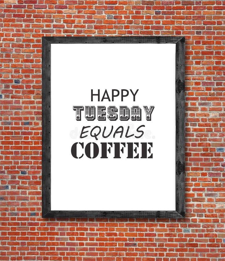 De gelukkige die dinsdag evenaart koffie in omlijsting wordt geschreven royalty-vrije stock afbeeldingen
