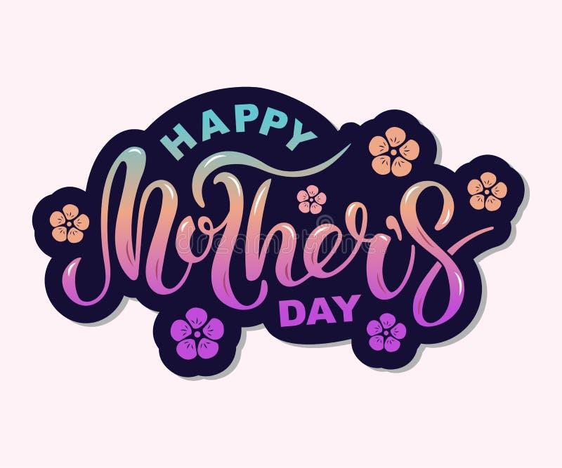 De gelukkige die tekst van de Moeder` s Dag met bloemen op achtergrond worden geïsoleerd vector illustratie