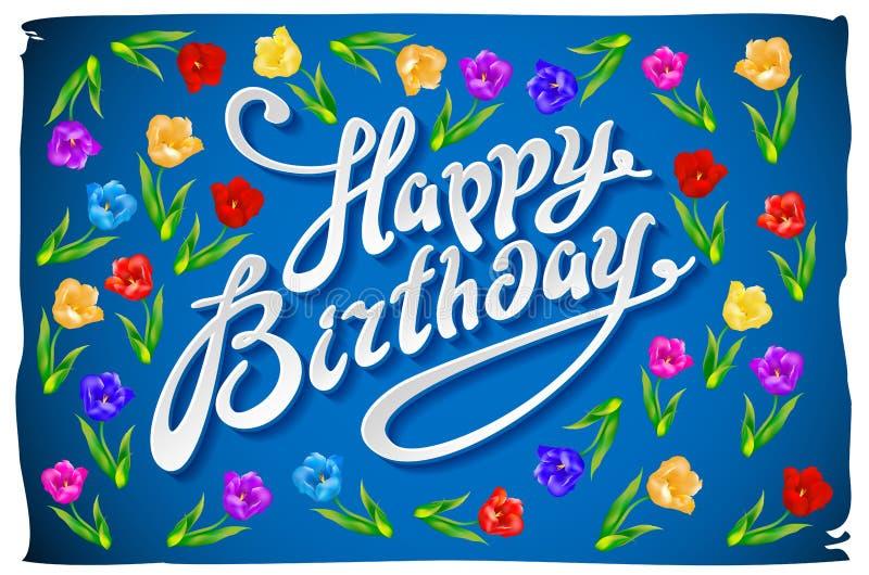 De gelukkige kaart van de verjaardagsgroet met bloemenvogels Met de hand geschreven kalligrafie die vectorillustratie van letters vector illustratie