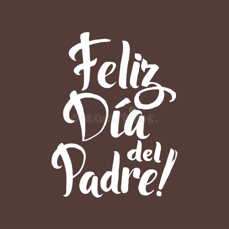 De gelukkige kaart van Greting van de Vadersdag Spaanse Inktinschrijving vector illustratie