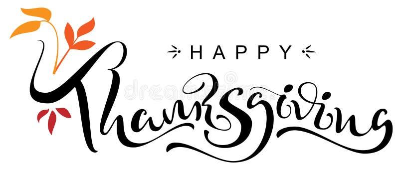 De gelukkige kaart van de de tekstgroet van de Thanksgiving day met de hand geschreven kalligrafie stock illustratie