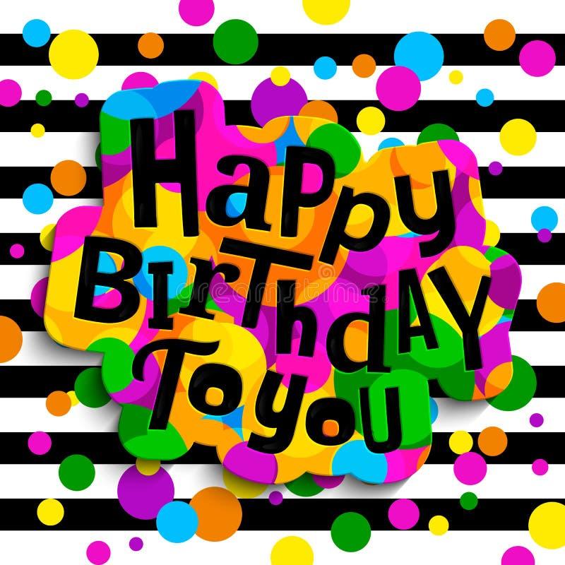 De gelukkige kaart van de verjaardagsgroet Het kleurrijke modieuze van letters voorzien op kleurendalingen en zwarte strepen Vect royalty-vrije illustratie