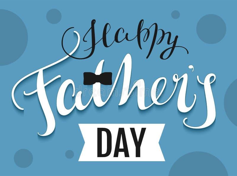 De gelukkige Tekst van de Vadersdag De groetkaart van het malplaatje stock illustratie
