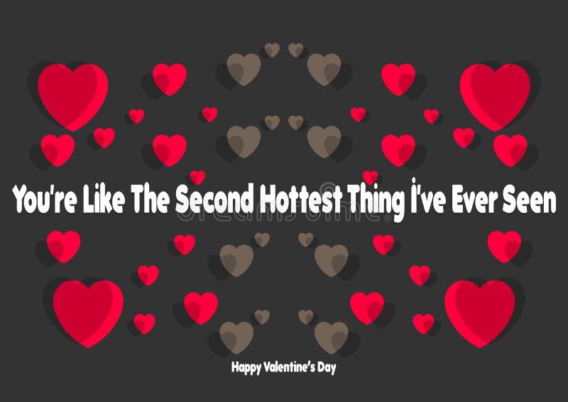 De gelukkige de typografieaffiche van de Valentijnskaartendag met met de hand geschreven u is als het tweede heetste ding dat ik  royalty-vrije illustratie
