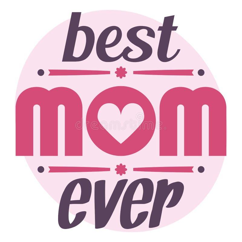 De gelukkige typografische illustratie van de Moedersdag De beste kaart van de mamma ooit gift Typografiesamenstelling royalty-vrije illustratie