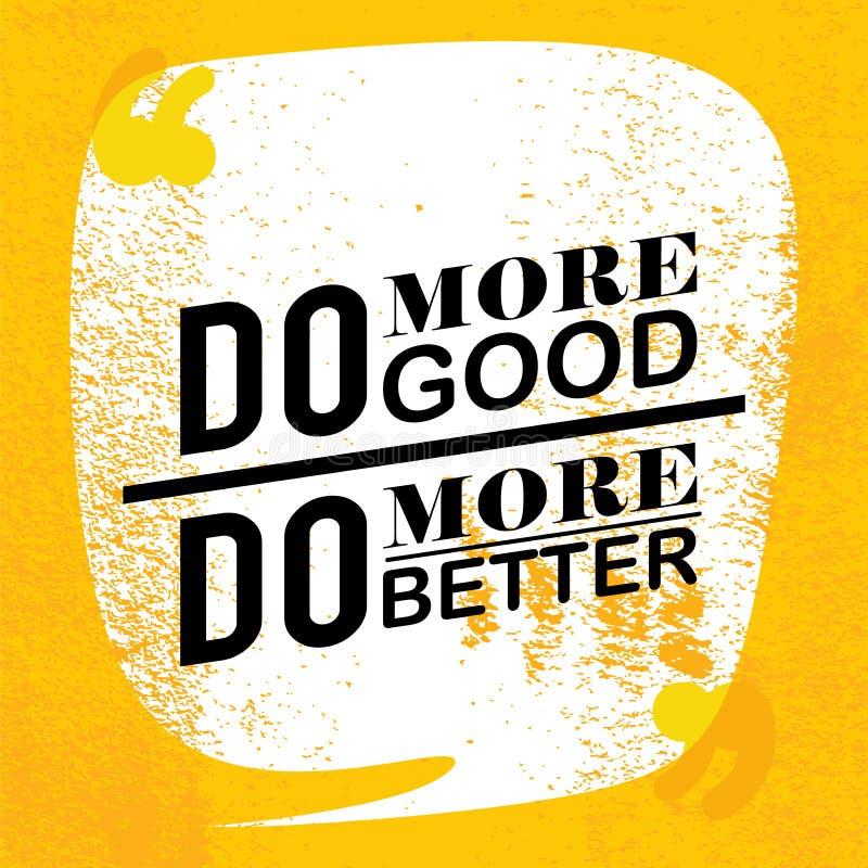 De gevolgen, het kader, de kleuren, de achtergrond en de tekst zijn Doe meer goed, doe beter vector illustratie