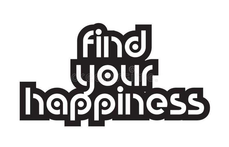 De gewaagde tekst vindt uw de teksttypografie D van geluk inspirerende citaten vector illustratie