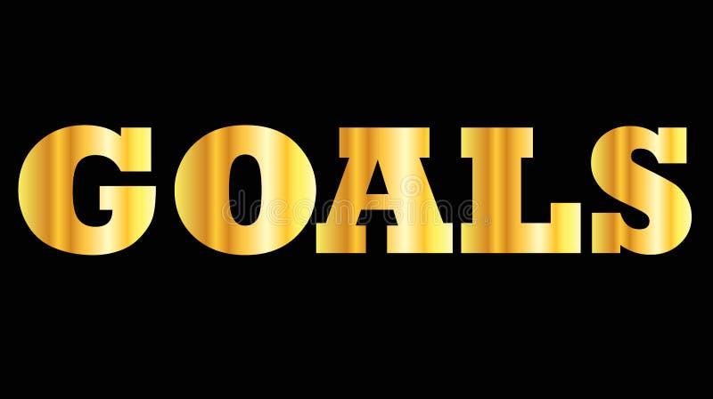 De glanzende gouden doelstellingen van het hoofdletterwoord vector illustratie
