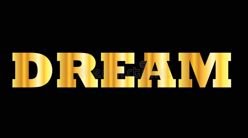 De glanzende gouden droom van het hoofdletterwoord royalty-vrije illustratie