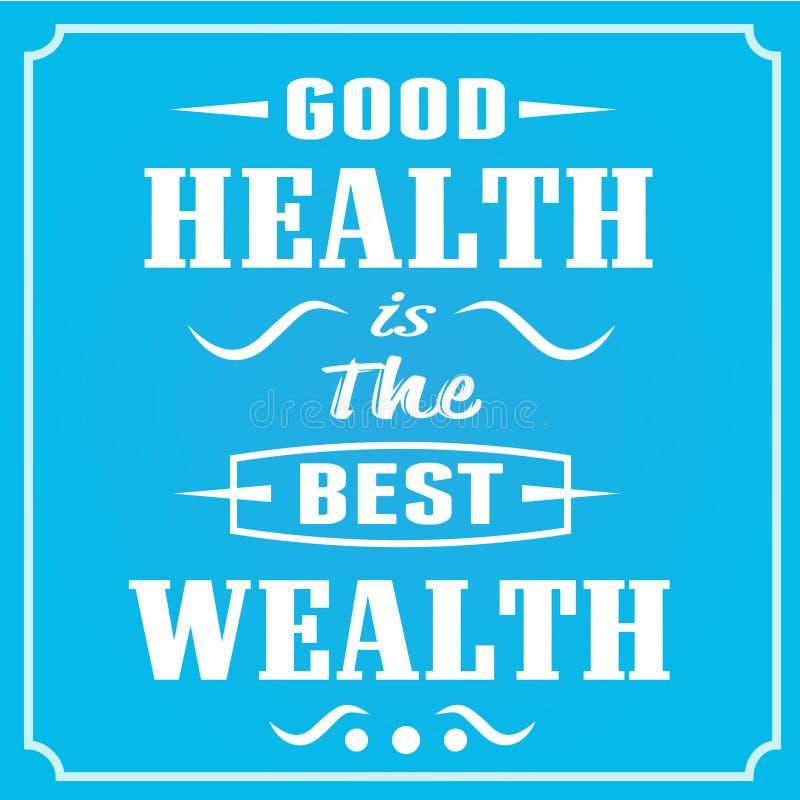 De goede Gezondheid is de Beste Rijkdom vector illustratie