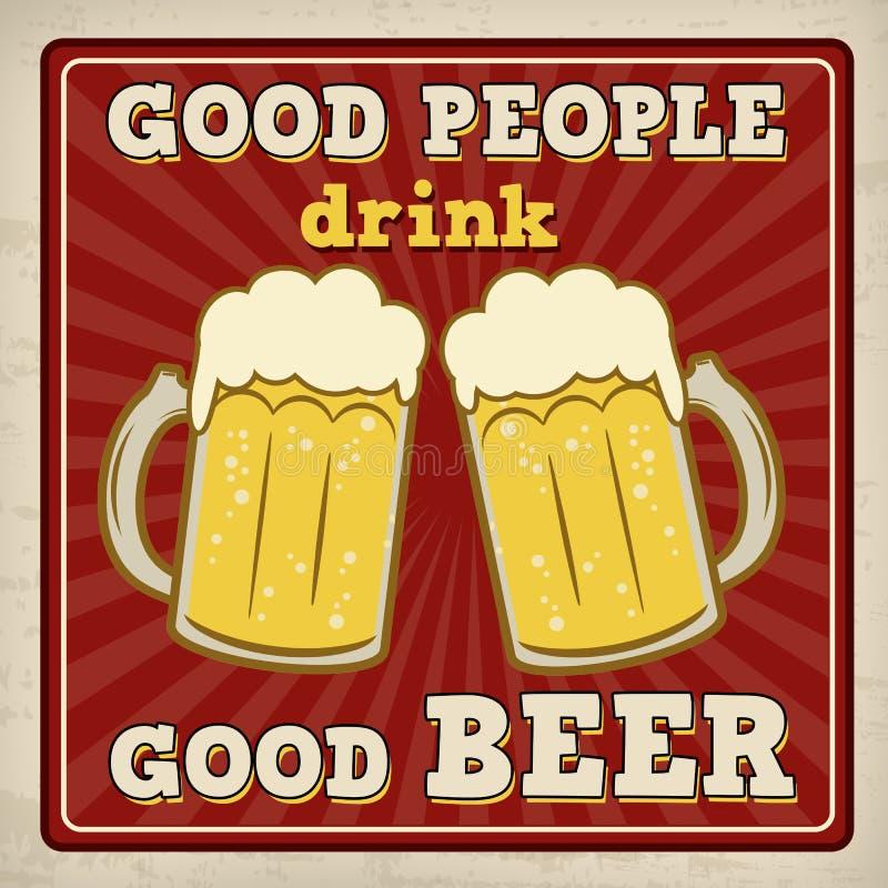 De goede mensen drinken goede bieraffiche vector illustratie