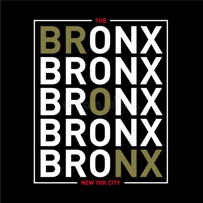De grafiek van de de stadstypografie van bronxnew york voor t-shirt Druk atletische kleren met het van letters voorzien - BRONX vector illustratie