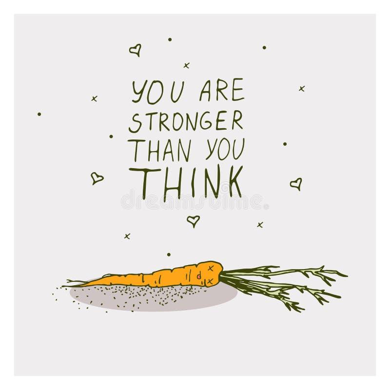 De groetkaarten met wortel en motivatie drukken u zijn sterker uit dan u op een heldere achtergrond denkt stock illustratie