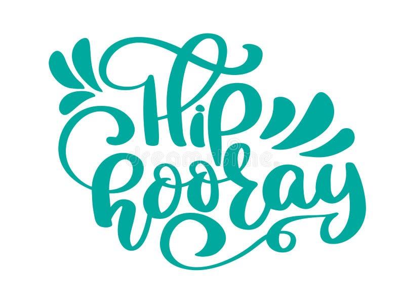 De hanche carte d'anniversaire de salutation et des textes de vecteur hourra Une expression pour des célébrations et des félicita illustration de vecteur