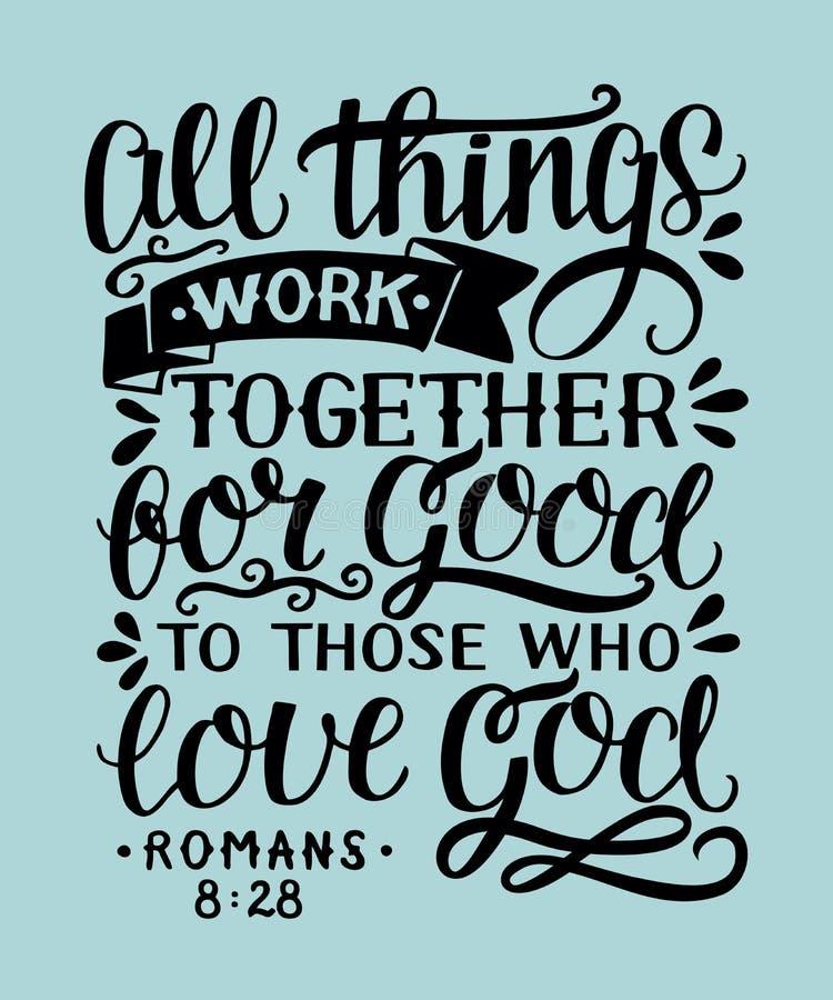 De hand die met bijbelvers Alle dingen van letters voorzien werkt voor goed samen aan hen dat liefdegod stock illustratie