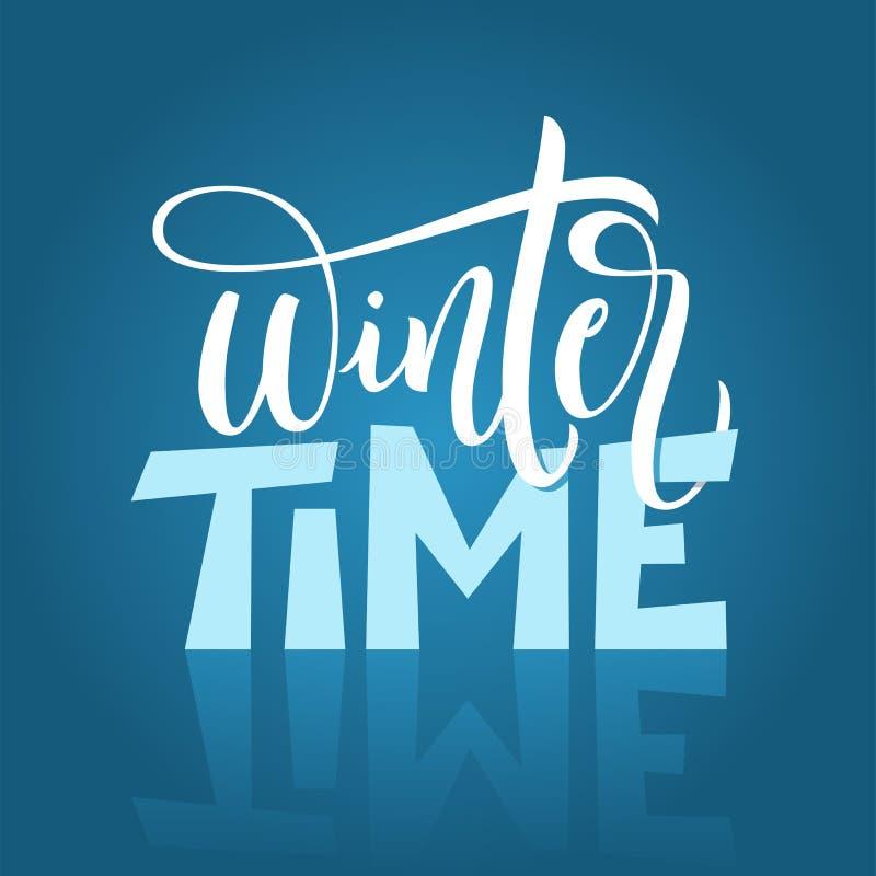 De hand getrokken typografie het van letters voorzien Tijd van de uitdrukkingswinter op de blauwe achtergrond Moderne de winterka vector illustratie