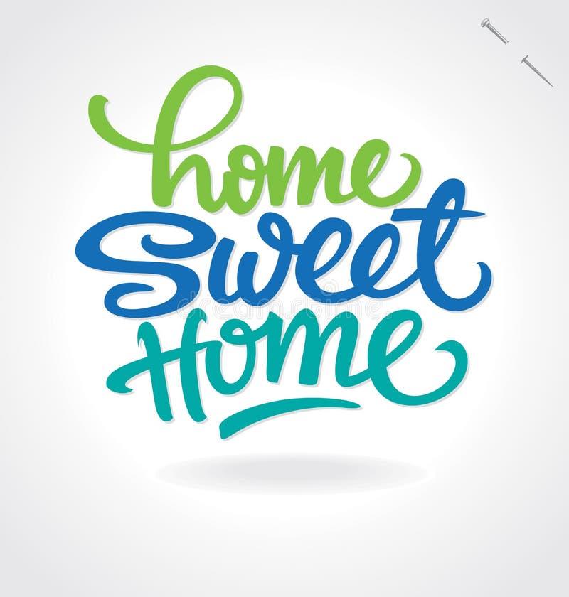 de hand ?van het huis zoete huis? het van letters voorzien (vector) royalty-vrije illustratie
