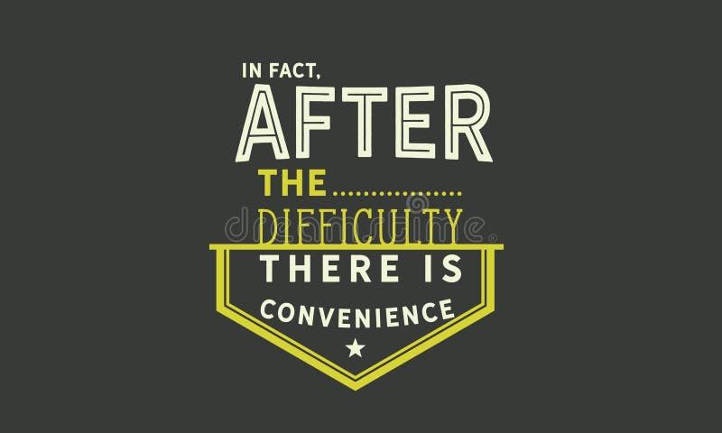 De hecho, después de la dificultad hay conveniencia ilustración del vector