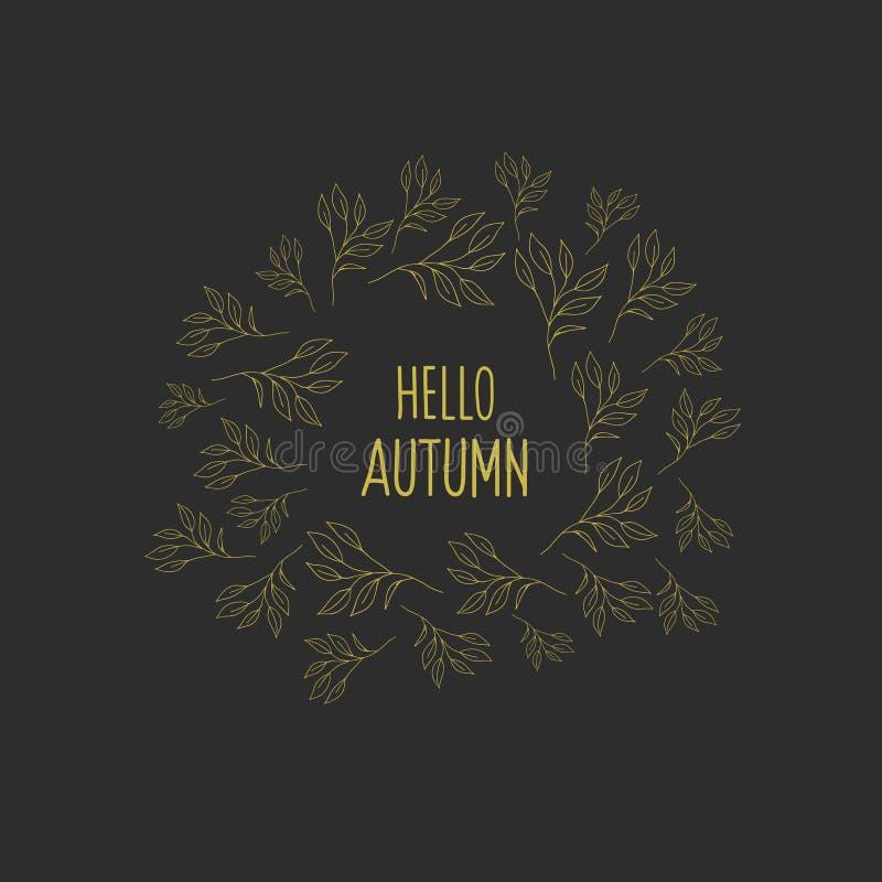 De herfstkader met gouden bloemen op zwarte achtergrond Vectorillustratie in de krabbelstijl De herfst van inschrijvingshello vector illustratie