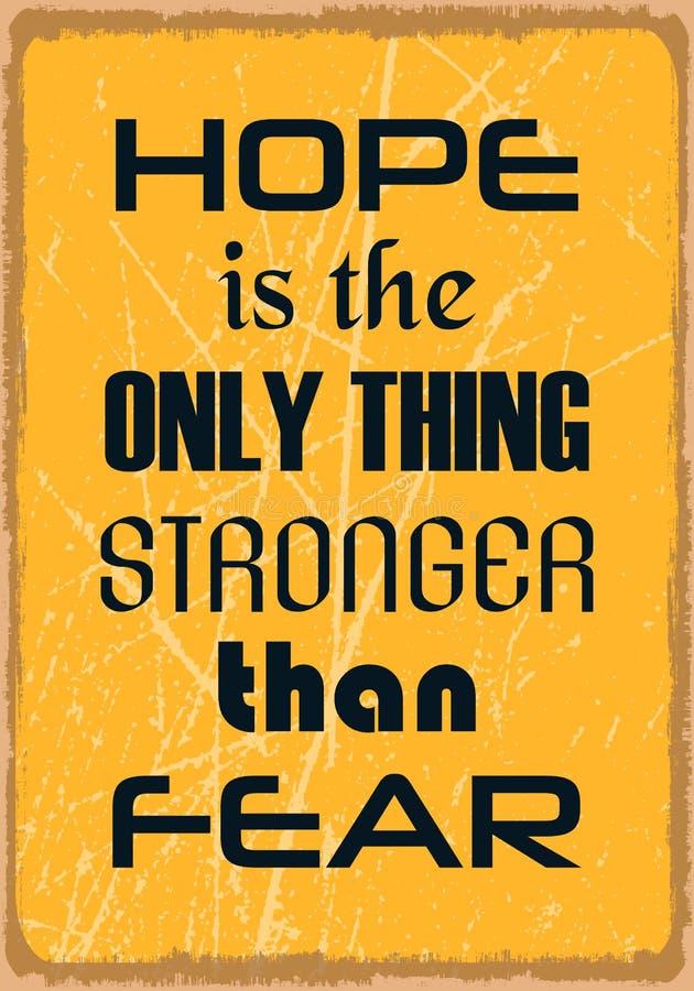 De hoop is het Enige Ding Sterker dan Vrees Motivatiecitaat Vector banner stock illustratie