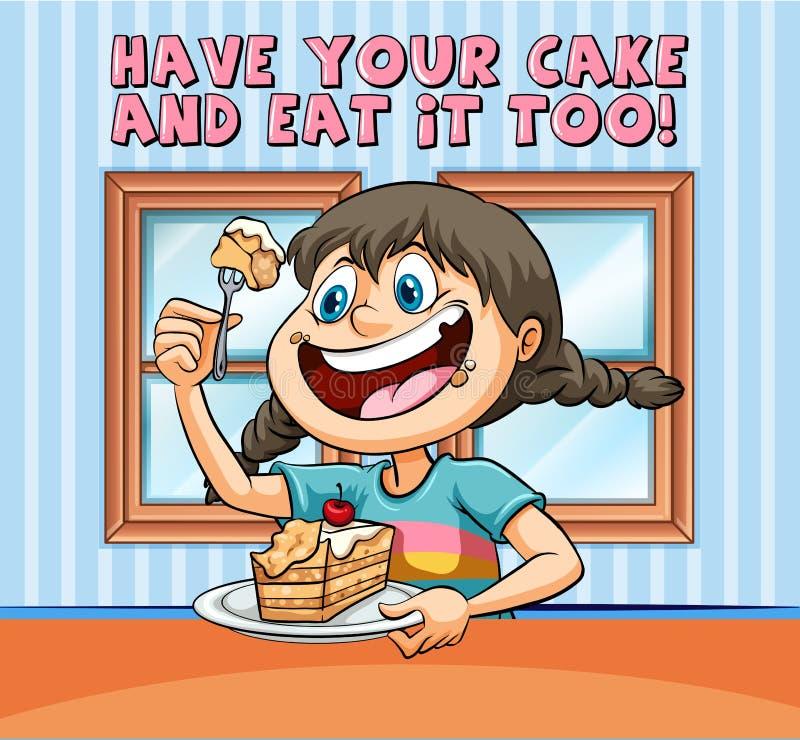 De idiomatische uitdrukkingsaffiche voor heeft uw cake en eet ook het stock illustratie
