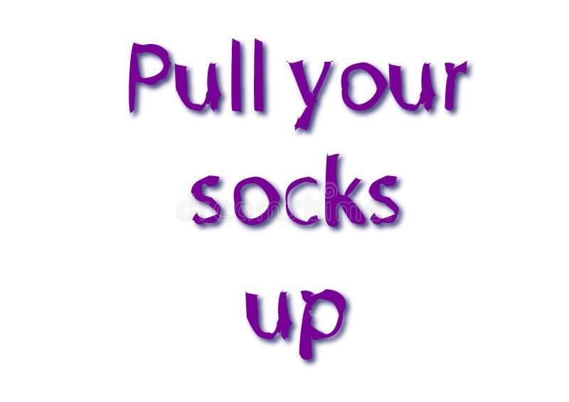 De illustratie, idiomatische uitdrukking schrijft trekkracht uw die sokken omhoog in een wit worden geïsoleerd stock illustratie