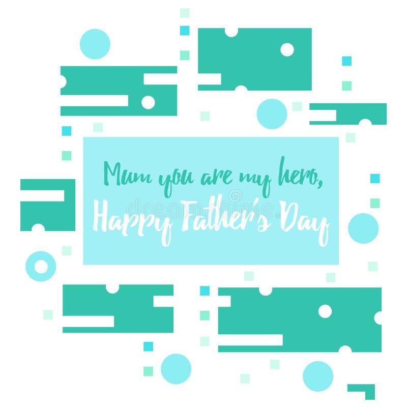 De illustratie van de vader` s dag met het tekstmamma u ` aangaande mijn held stock illustratie