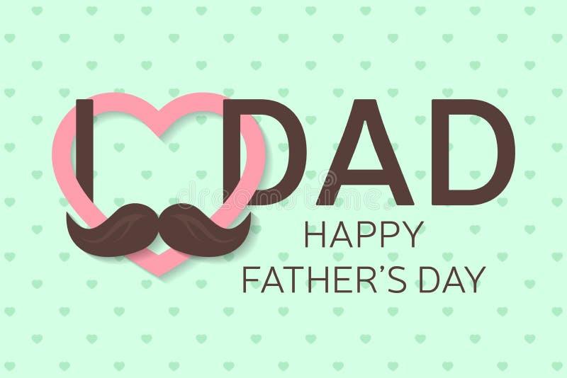 De kaart van de de daggroet van de gelukkige vader Gelukkige Vaderdagaffiche Ik houd van u Papa Vector vector illustratie