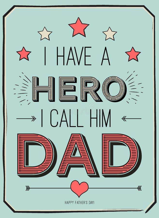 De kaart van de vadersdag, heb ik een held Ik roep hem papa Afficheontwerp met modieuze teksten vectorgiftkaart voor vader royalty-vrije illustratie
