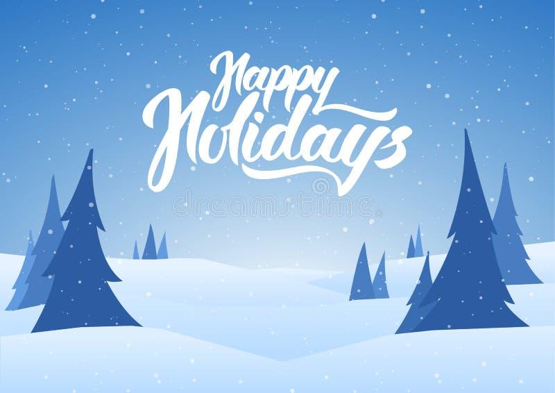 De kaart van de Kerstmisgroet met hand het van letters voorzien van Gelukkige Vakantie en de winter sneeuwachtergrond met pijnbom stock illustratie