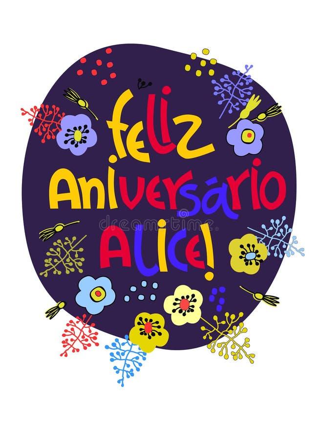De kaart van de verjaardagsgroet in het Portugees De tekst zegt Gelukkige Verjaardag Alice Hand het van letters voorzien met kleu stock illustratie