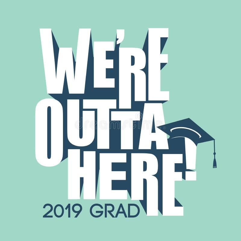 De klasse van 2019 Gelukwensen behaalt Typografie een diploma vector illustratie
