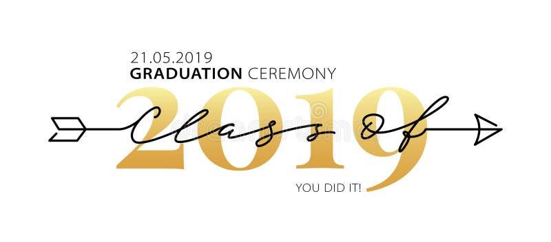 De Klasse van de graduatieceremonie van 2019 Moderne kalligrafie Van letters voorziend embleem Gediplomeerd ontwerpjaarboek Vecto stock illustratie