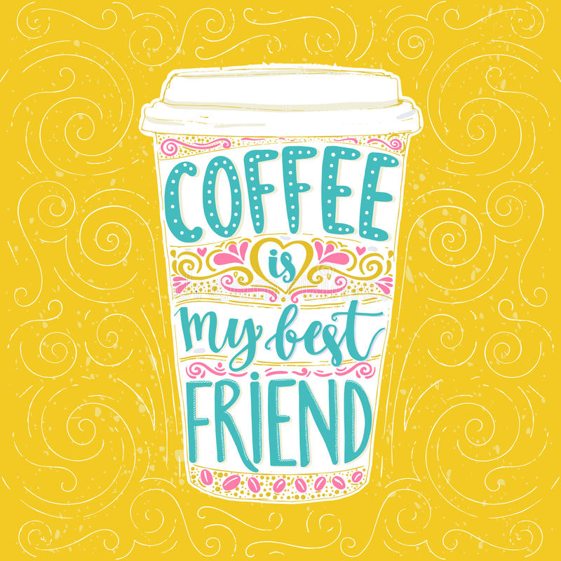 De koffie is mijn beste vriend royalty-vrije illustratie