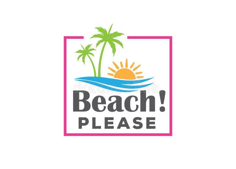 de la playa plantilla del diseño del logotipo del vector de la cita del tema del verano por favor stock de ilustración