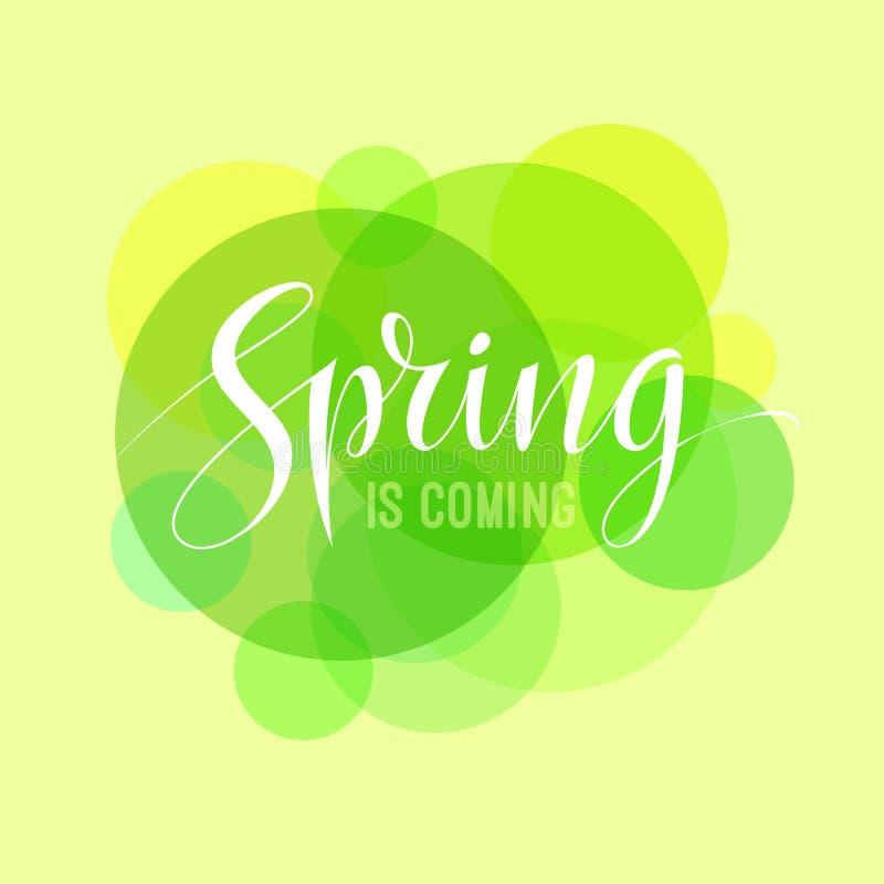 De lente is komende kaart met abstracte groene aardachtergrond en het van letters voorzien typografie Kalligrafieontwerp Vector vector illustratie