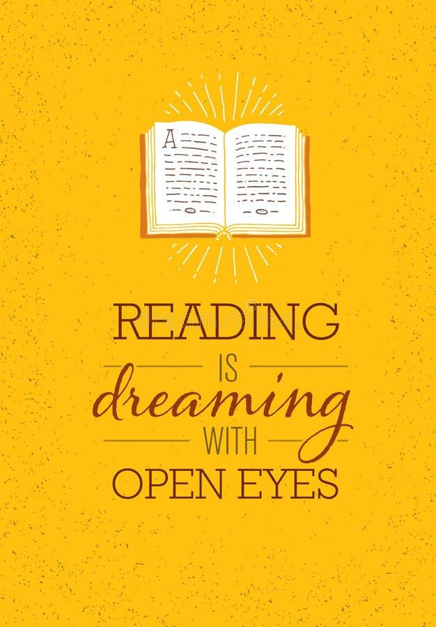 De lezing droomt met Open Ogen De Affiche van het motivatiecitaat met Geopende Boekillustratie op Rusty Background vector illustratie