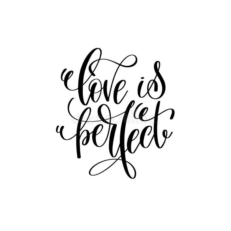 De liefde is perfecte hand die romantisch citaat van letters voorzien stock illustratie