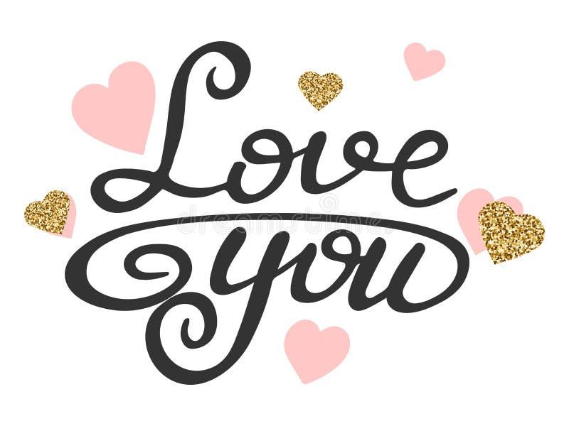De liefdetekst met schittert gouden en roze harten Liefde u het kalligrafische van letters voorzien Hand getrokken citaat over li royalty-vrije illustratie